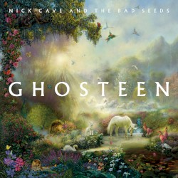 Ghosteen by Nick Cave and the Bad Seeds