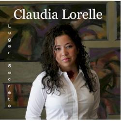 Claudia Lorelle - Gritos de guerra
