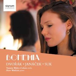 Bohemia by Dvořák ,   Janáček ,   Suk ;   Tamsin Waley-Cohen ,   Huw Watkins