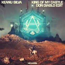Don Diablo and Keanu Silva - King Of My Castle (Don Diablo Edit)