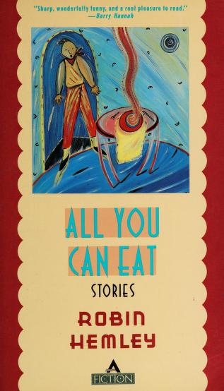 All you can eat by Robin Hemley