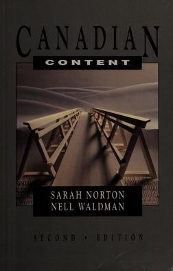 Cover of: Canadian content | [compiled by] Sarah Norton, Nell Waldman.