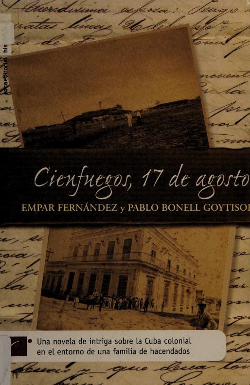Cienfuegos, 17 de agosto by Pablo Bonell Goytisolo