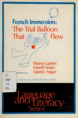Cover of: French Immersion | Sharon Lapkin, Merrill Swain, Valerie Argue