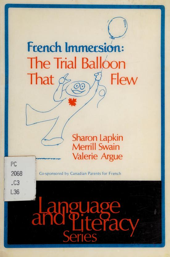 French Immersion by Sharon Lapkin, Merrill Swain, Valerie Argue