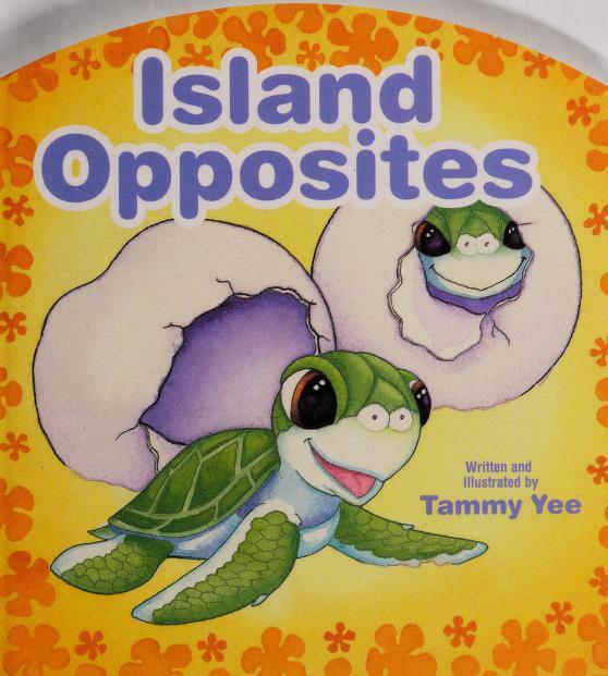 Island Opposites by Tammy Yee