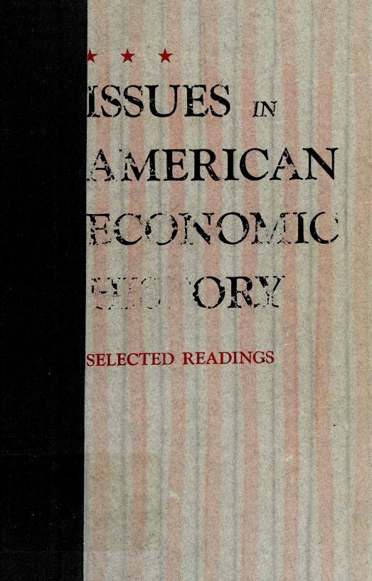 Issues in American economic history by Gerald D. Nash