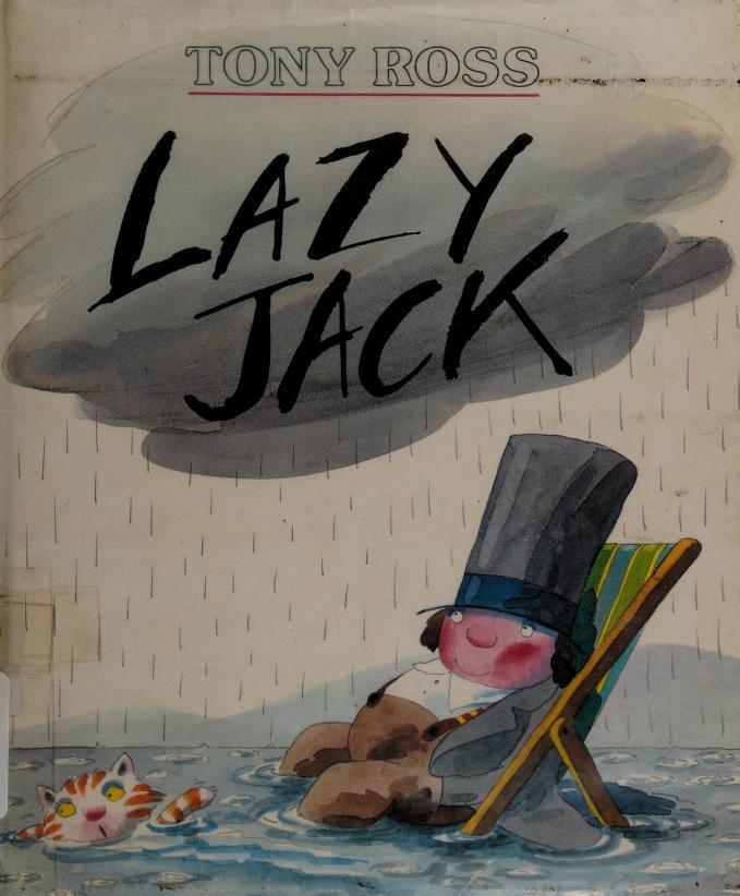 Lazy Jack by Tony Ross