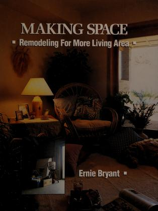 Cover of: Making space | Ernie Bryant
