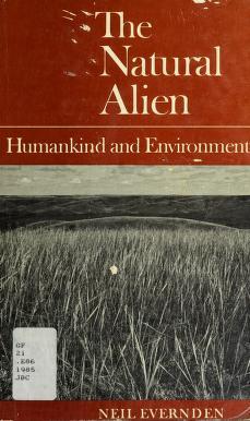 Cover of: The natural alien   Lorne Leslie Neil Evernden