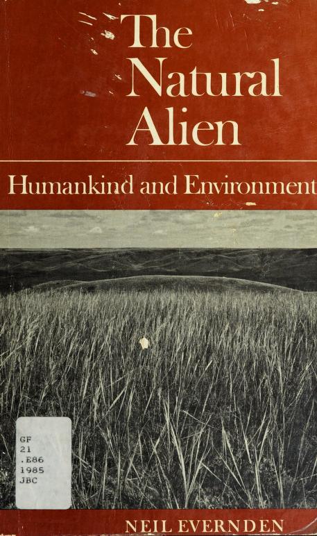 The natural alien by Lorne Leslie Neil Evernden