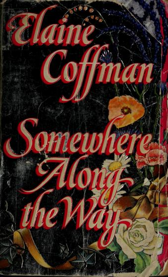 Cover of: Somewhere Along the Way | Elaine Coffman